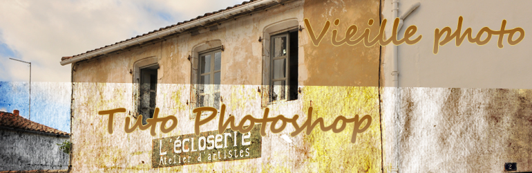 Tuto Photoshop: vieillir une photo
