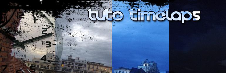 Time laps facile: tuto