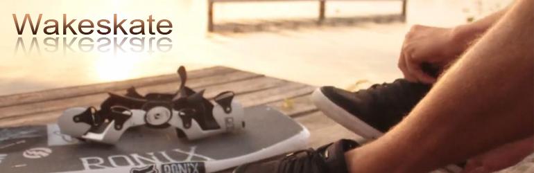 Wakeskate, le skate les pieds dans l'eau